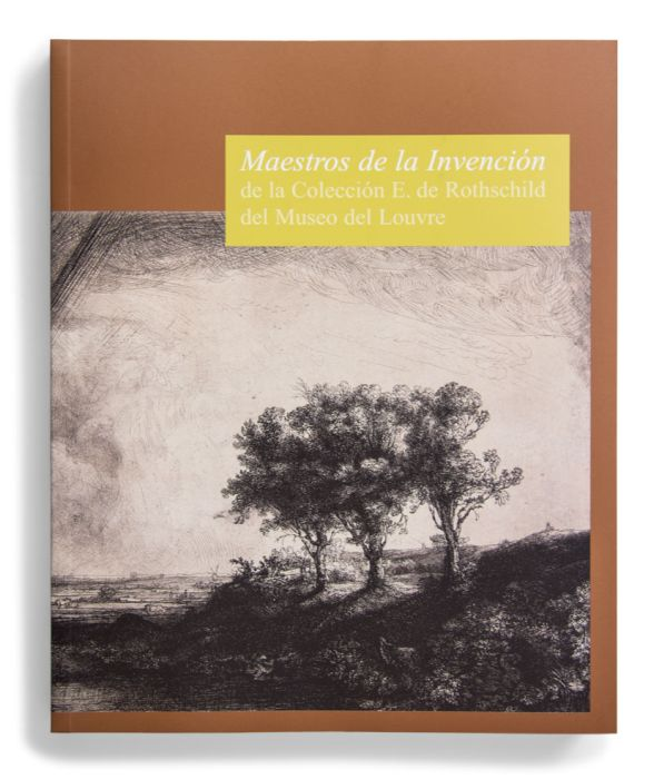 Catálogo : Maestros de la invención. De la colección E. de Rothschild del Museo del Louvre
