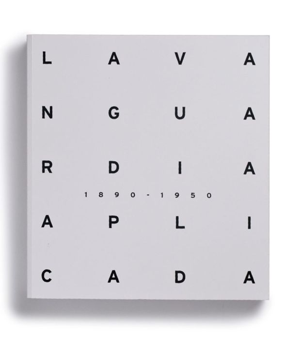 Catalogue : La vanguardia aplicada (1890-1950)