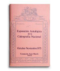Catalogue : Exposición antológica de la Calcografía Nacional