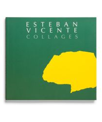 Catalogue : Esteban Vicente. Collages