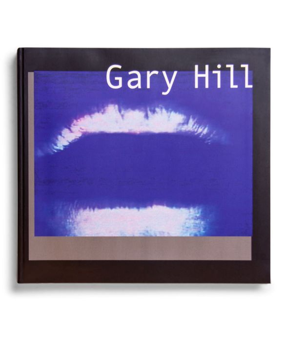 Catálogo : Gary Hill. Imágenes de luz