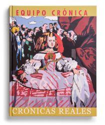 Catalogue : Equipo Crónica. Crónicas reales
