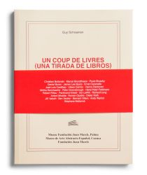 Catálogo : Un coup de livres (una tirada de libros). Libros de artista y otras publicaciones del Archive for Small Press & Communication