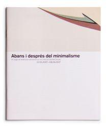 Abans i després del minimalisme. Un segle de tendencies abstractes en la col·lecció DaimlerChrysler [cat. expo. Fundación Juan March, Madrid]. Madrid: Fundación Juan March, 2007
