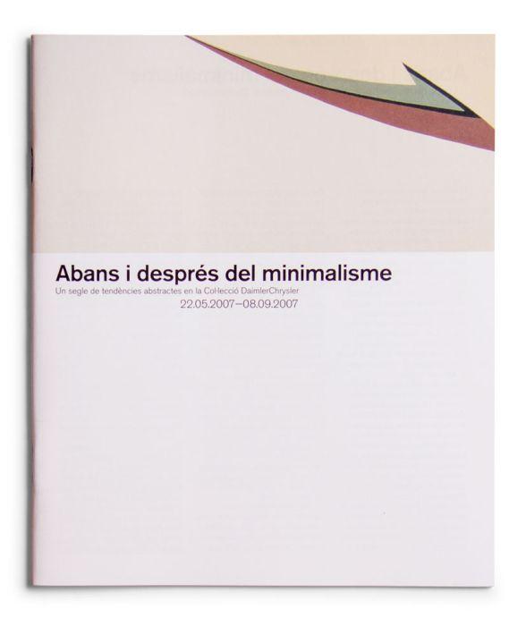 Catalogue : Abans i després del minimalisme . Un segle de tendencies abstractes en la col·lecció DaimlerChrysler