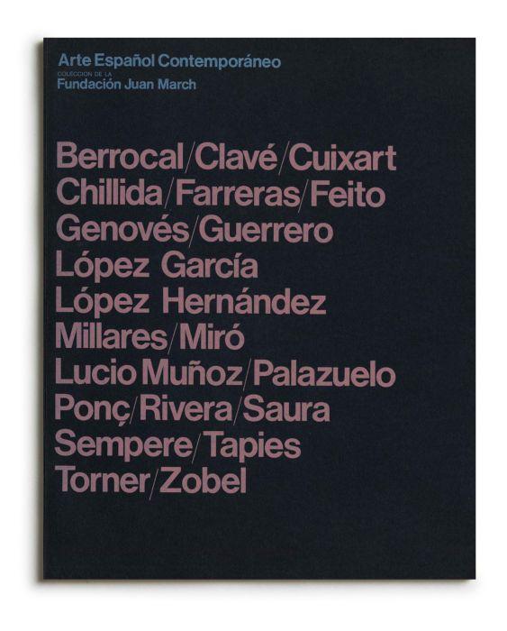 Catalogue : Arte español contemporáneo. Colección de la Fundación Juan March