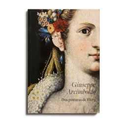 Catálogo : Giuseppe Arcimboldo : Dos pinturas de Flora