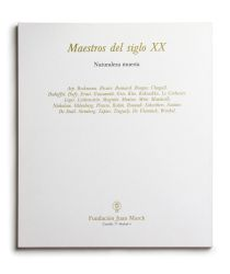 Catálogo : Maestros del siglo XX: Naturaleza muerta