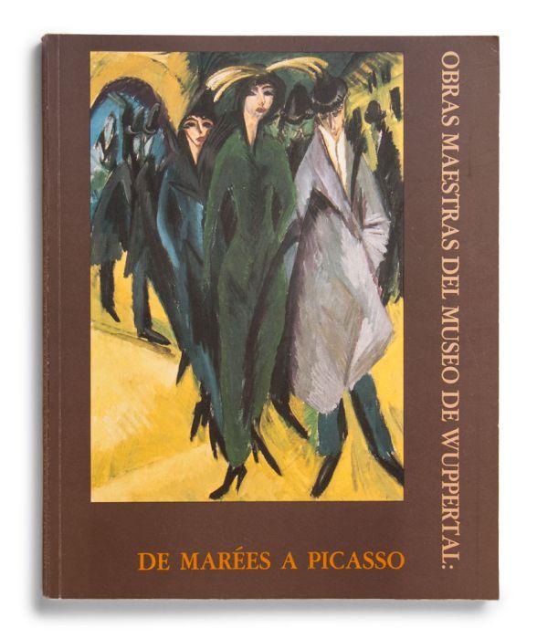 Catálogo : De Marées a Picasso. Obras maestras del Museo de Wuppertal