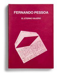 Fernando Pessoa. El eterno viajero [cat. expo. Secretaria de Estado de Cultura de Portugal, Lisboa]. Lisboa: Secretaria de Estado de Cultura de Portugal, 1981