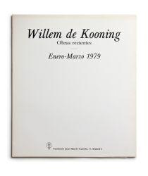 Catálogo : Willem De Kooning. Obras Recientes