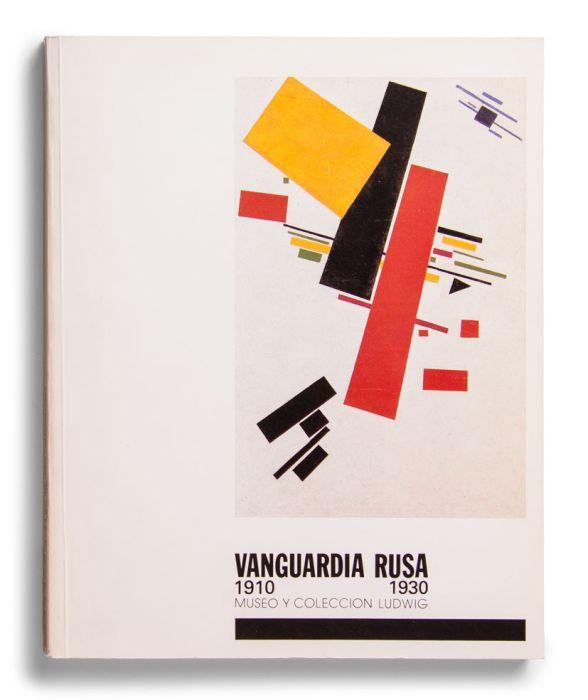 Catalogue : Vanguardia rusa (1910-1930). Museo y colección Ludwig