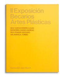 Exposición becarios de artes plásticas II [cat. expo. Fundación Juan March, Madrid]. Madrid: Fundación Juan March, 1976
