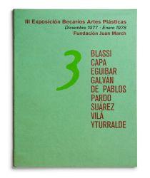 See catalogue details: EXPOSICIÓN BECARIOS DE ARTES PLÁSTICAS III