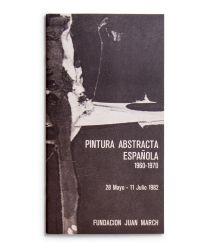 See catalogue details: PINTURA ABSTRACTA ESPAÑOLA (1960-1970)