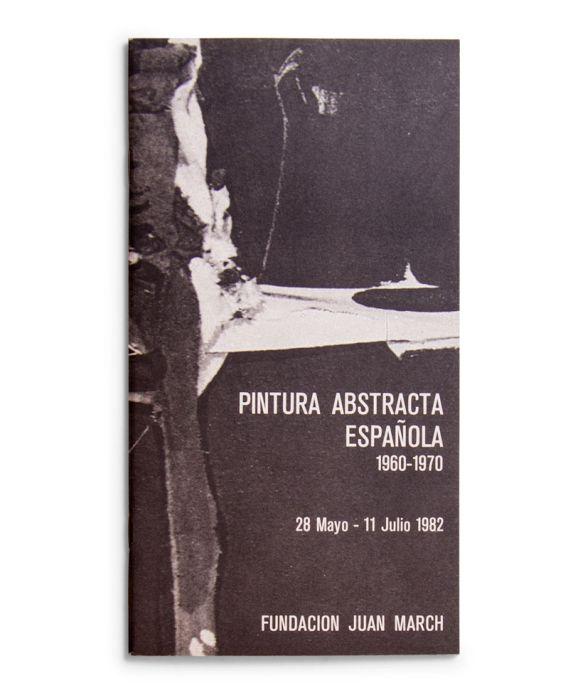 Catálogo : Pintura abstracta española (1960-1970)