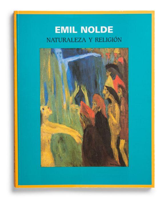 Catalogue : Emil Nolde. Naturaleza y religión