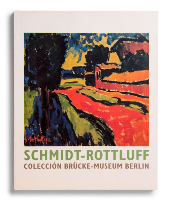 Catalogue : Schmidt-Rottluff. Colección Brücke-Museum, Berlín
