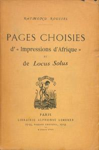 """Front Cover : Pages choisies d'""""Impressions d'Afrique"""" et de """"Locus solus"""""""