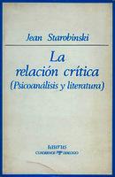La relación crítica (psicoanálisis y literatura) [1974]. Biblioteca
