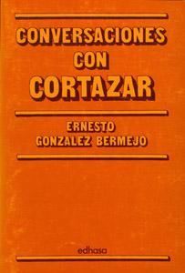 Front Cover : Conversaciones con Cortázar