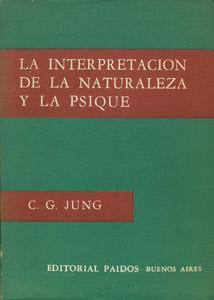 Front Cover : La interpretación de la naturaleza y la psique