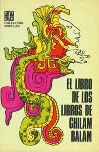 Front Cover : El libro de los libros de Chilam Balam