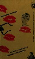 Mujeres, animales y fantasías mecánicas [1972]. Biblioteca