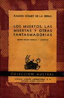 Los muertos, las muertas y otras fantasmagorías [1945]. Biblioteca