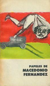 Front Cover : Papeles de Macedonio Fernández