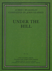 Front Cover : Under the hill or The story of Venus and Tannhäuser