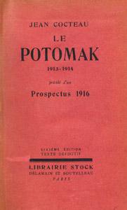 """Front Cover : Le Potomak, 1913-1914 ; précédé d'un """"Prospectus, 1916"""""""