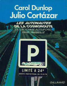 Front Cover : Les autonautes de la cosmoroute ou Un voyage intemporel Paris-Marseille