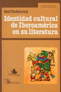 Front Cover : Identidad cultural de Iberoamérica en su literatura