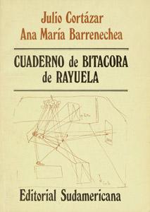 """Front Cover : Cuaderno de bitácora de """"Rayuela"""""""