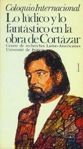 Front Cover : Lo lúdico y lo fantástico en la obra de Cortázar