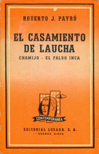 Cubierta de la obra : El casamiento de Laucha ; Chamijo ; El falso inca