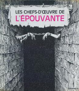 Front Cover : Les chefs-d'oeuvre de l'epouvante