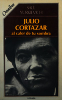 Ver ficha de la obra: Julio Cortázar, al calor de tu sombra