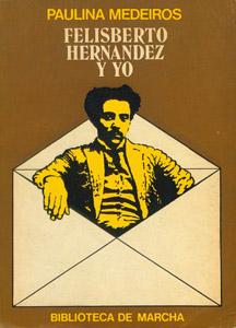 Front Cover : Felisberto Hernández y yo