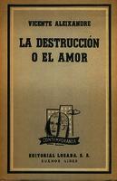 La destrucción o el amor [1954]. Biblioteca