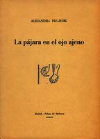 La pájara en el ojo ajeno [1970]. Biblioteca