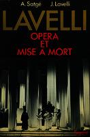 Lavelli opéra et mise a mort [1979]. Biblioteca