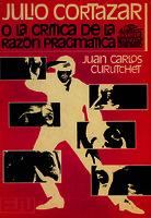 Ver ficha de la obra: Julio Cortázar o La crítica de la razón pragmática