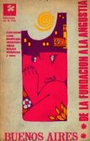 Buenos Aires de la fundación a la angustia [1967]. Biblioteca