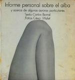 Informe personal sobre el alba y acerca de algunas auroras particulares [1970]. Biblioteca
