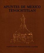 Apuntes de México Tenochtitlán [1975]. Biblioteca