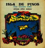 Isla de Pinos piratas, colonizadores, rebeldes [1976]. Biblioteca