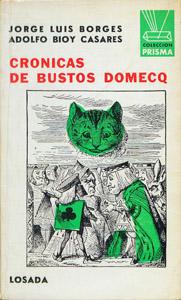 Cubierta de la obra : Crónicas de Bustos Domecq