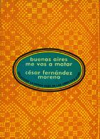 Buenos Aires me vas a matar []. Biblioteca